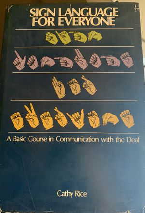 HARDBACK BOOK- SIGN LANGUAGE FOR EVERYONE for Sale in Melbourne, FL