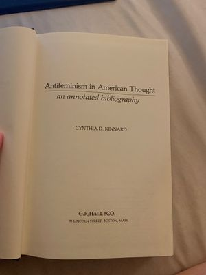Antifeminism in American Thought by Cynthia D. Kinnard- Printed 1986 for Sale in Bellevue, WA
