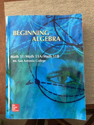 Beginning Algebra Math 51 / Math 51A / Math 51B Mt. San Antonio College for Sale in Chino, CA