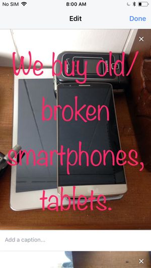 Cash paid for broken smartphones for Sale in Interlochen, MI