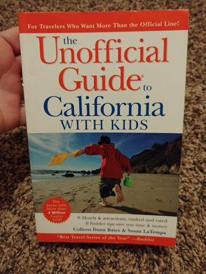 The Unofficial Guide To California with Kids. Travel book for Sale in Houston, TX