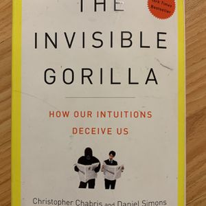 The Invisible Gorilla How Our Intuitions Deceive Us for Sale in Ontario, CA