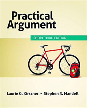 Practical Argument, short 3rd edition (Laurie G. Kirszner and Stephan R. Mandell) for Sale in Harvey, LA