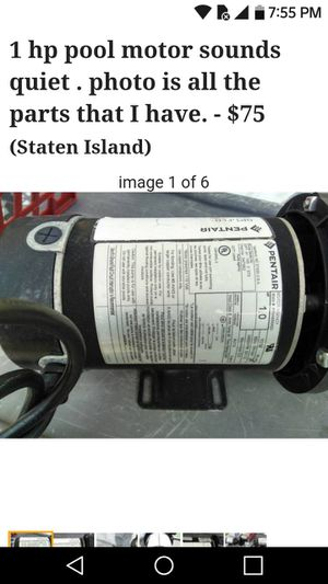 1.hp pool motor sounds quiet . photo is all the parts that I have.-$75(Staten Island) for Sale in Staten Island, NY