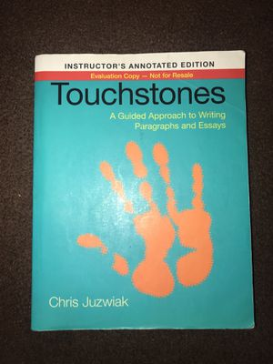 TOUCHSTONES (A guided approach to writing paragraphs and essays) for Sale in Lakewood, CA