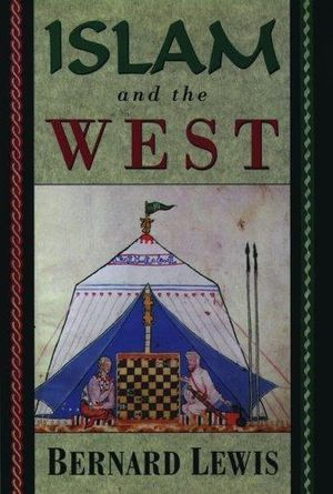 Book - Islam and the West - Bernard Lewis for Sale in Chicago, IL