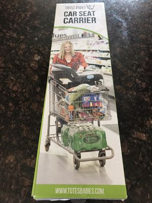 Totes Babies Car Seat Carrier for shopping cart for Sale in Corona, CA