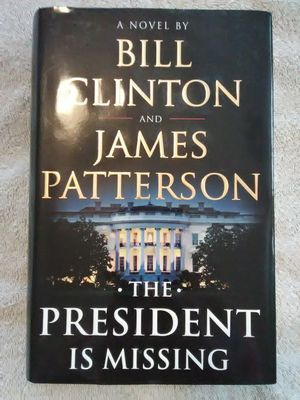 The President is Missing by James Patterson for Sale in Queen Creek, AZ