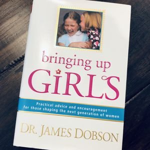 Bringing Up Girls - by James C Dobson for Sale in Chino Hills, CA