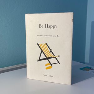 Be Happy Book 170 Ways To Transform Your Day for Sale in Midway City, CA
