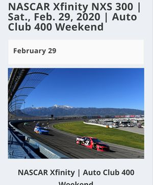NASCAR XFINITY SERIES 300 - 2/29 for Sale in Etiwanda, CA