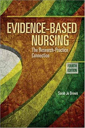 Evidence-Based Nursing The Research Practice Connection 4th Edition ebook PDF for Sale in Los Angeles, CA