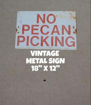 """NO PECAN PICKING, SIGN for Sale in Glendale, AZ"