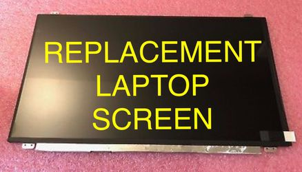 15.6 LAPTOP SCREEN REPLACEMENT PART BRAND NEW FITS HP ACER ASUS DELL TOSHIBA MSI SONY SAMSUNG LENOVO WILL INSTALL FOR FREE. This is for a 15.6 WXGA for Sale in Beaverton,  OR
