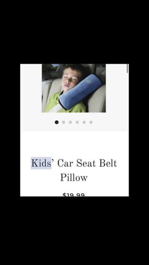 Kids car seat belt pillow for Sale in Arcadia, CA
