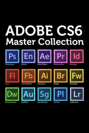 Adobe Master Collection CS6 Creative Suite / 2019 CC Photoshop Lightroom Illustrator Acrobat for Sale in Los Angeles, CA