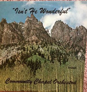 "Community Chapel Orchestra ""Isn't He Wonderful"" Vinyl Album $5 for Sale in Ringgold, GA"