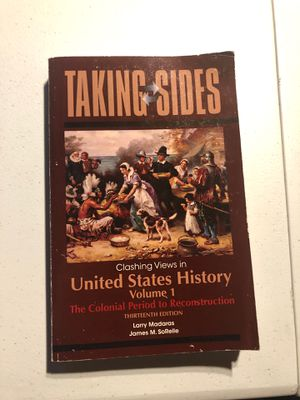 Taking Sides Clashing Views United States History Volume 1 for Sale in Fullerton, CA