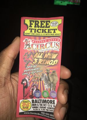 Garden bros circus Free kids admission tickets for Sale in Baltimore, MD