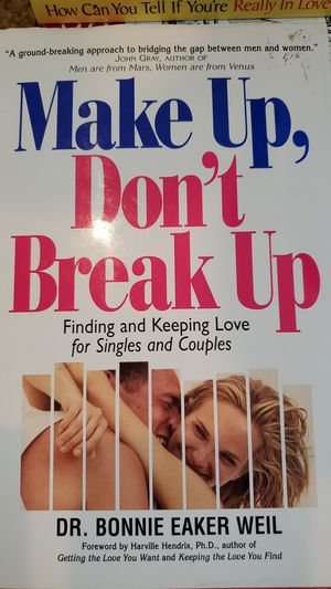 Make Up, Don't Break Up by Dr. Bonnie Waker Weil for Sale in Corona, CA