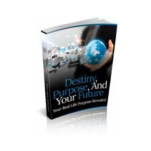 Destiny, Purpose, and Your Future... Your Real Life Purpose Revealed for Sale in Apollo Beach, FL