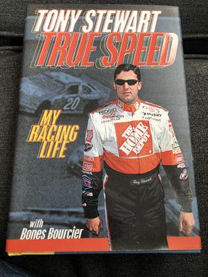 "Tony Stewart ""True Speed"" My Racing Life hardcover book for Sale in Grand Prairie, TX"