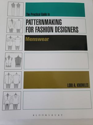 The Practical Guide to PATTERN MAKING FOR FASHION DESIGNERS Menswear by LORI A. KNOWLES for Sale in Queens, NY