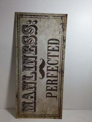 Manliness Perfected Metal Man Cave Sign Garage shed 10 in x 24 in for Sale in Dallas, TX