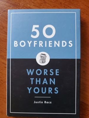 50 Boyfriends Worse Than Yours for Sale in Hollywood, FL