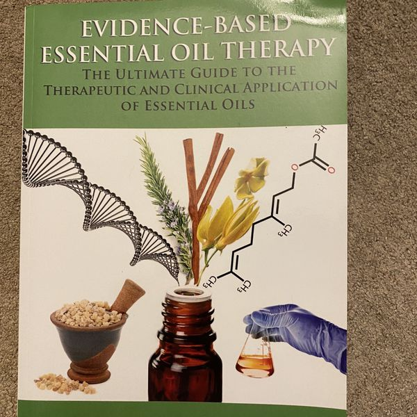 Evidence Based Essential Oil Therapy