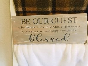 Be our guest sign 7 1/2 x 18 for Sale in Elma, WA