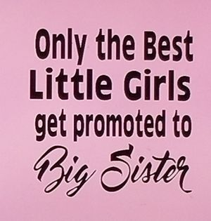 Only the best little girls get promoted to big sister shirt for Sale in Florence, MS