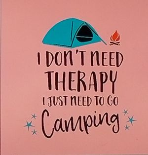 I don't need therapy I just need to go camping shirt for Sale in Florence, MS