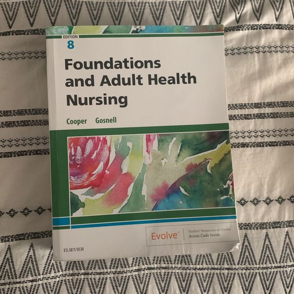 Foundations and Adult Health Nursing Textbook