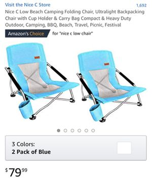 Nice C Low Beach Camping Folding Chair (pair brand new) for Sale in Santa Ana, CA