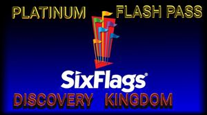 FLASH PASS PLATINUM SIX FLAGS FOR DISCOVERY KINGDOM for Sale in San Francisco, CA