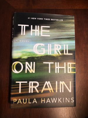 The Girl on the Train hardcover book novel by Paula Hawkins for Sale in Dallas, TX