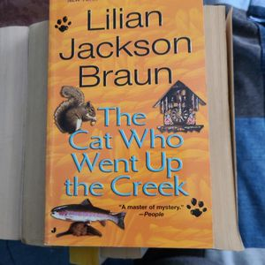 The Cat Who Went Up The Creek, Lillian Jackson Braun, Paperback for Sale in Auburn, WA