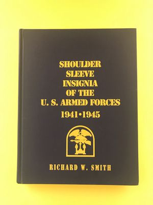 Shoulder Sleeve Insignia of The U.S. Armed Forces 1941-1945 - Books - Collectable for Sale in Hemet, CA