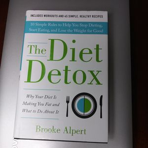 The Diet Detox by Brooke Alpert Book for Sale in Raleigh, NC