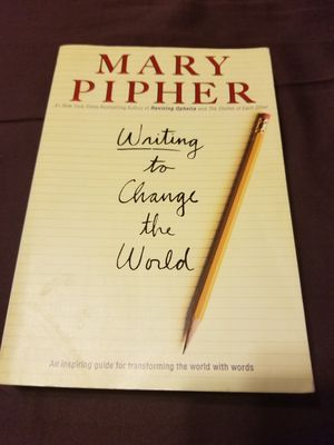 Writing to change the world by Mary pipher for Sale in West Covina, CA