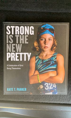Strong is the new pretty book 📚- brand new for Sale in Riverside, CA