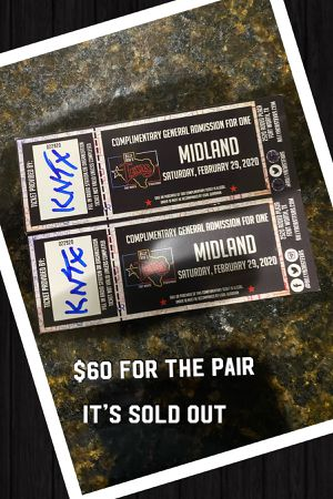 Midland tickets for Saturday feb 29th for Sale in Haslet, TX
