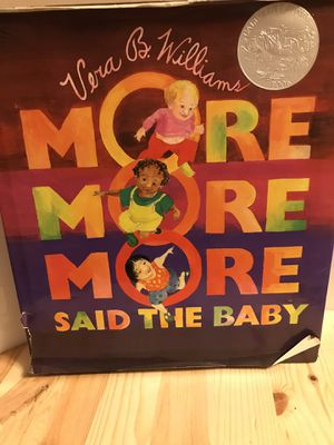 ***MORE, MORE, MORE SAID THE BABY BY VERA B WILLIAMS(HARDCOVER)*** for Sale in Portland, OR