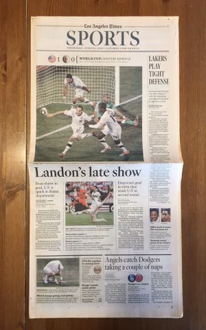 (1 COPY) LOS ANGELES TIMES: LANDON DONOVAN SCORES DRAMATIC GOAL IN 2010 WORLD CUP for Sale in Compton, CA