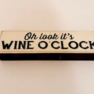 """""""Oh Look Its Wine O' Clock"""" Table/Desk Plaque for Sale in Cleveland, OH"""