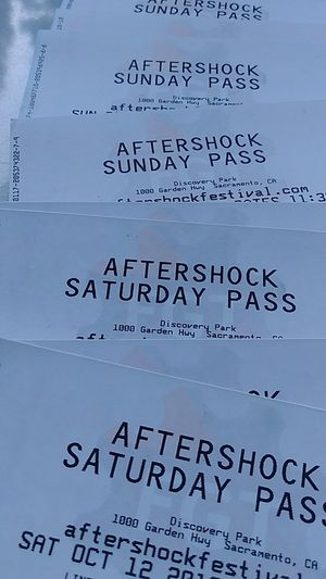 AFTERSHOCK SATURDAY & SUNDAY TICKETS for Sale in Sacramento, CA