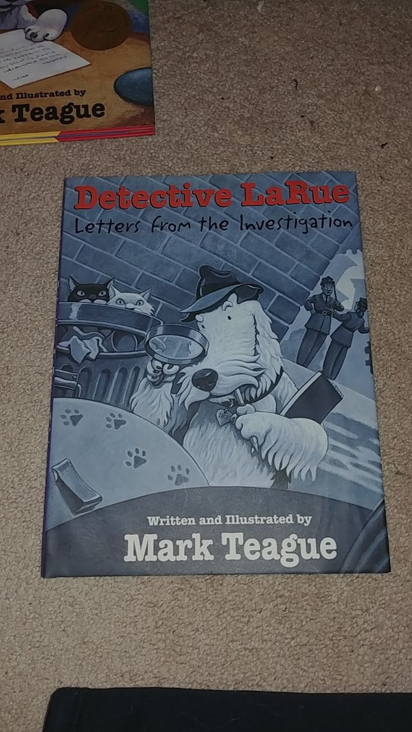 Detective LaRue: Letters from the Investigation by Mark Teague