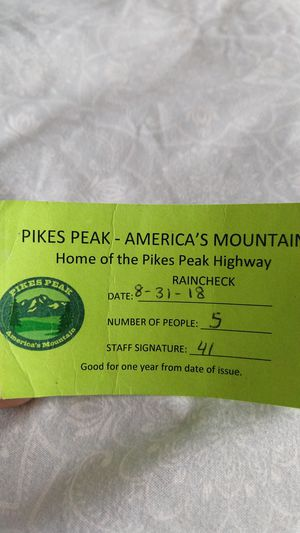 Pikes Peak Ticket Raincheck for 5 people, expire on 8-31-2019 for Sale in Manitou Springs, CO