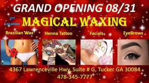 Magical Waxing Grand Opening Offer for Sale in Tucker, GA